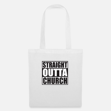 No Thanks STRAIGHT OUTTA CHURCH - Tote Bag