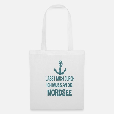 Sea holiday North Sea saying - Tote Bag