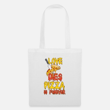 Phrases Drôles Pizza Love Food Italienne Foodjunkie Restauration rapide - Sac en tissu