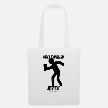 Fill Up Fill up please - Tote Bag