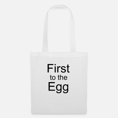 First to the Egg - Stoffbeutel