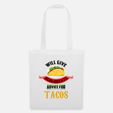 Estate Agent Will Give Real Estate Advice For Tacos Realtors - Tote Bag