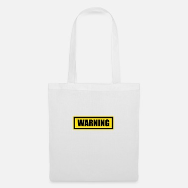 Warning warning - Tote Bag