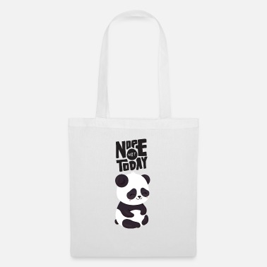 Panda Nope Not Today - Cute Panda - Torba z tkaniny