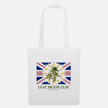 Party Leaf means leaf Brexit cannabis - Tote Bag