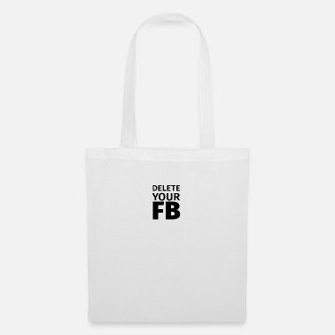 Internet Search Delete your FB Social Media Accounts - Tote Bag