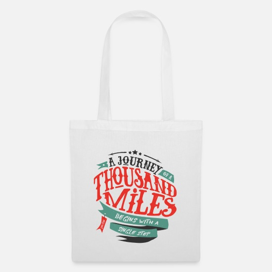 Travel Bags & Backpacks - A journey of thousand miles - Tote Bag white
