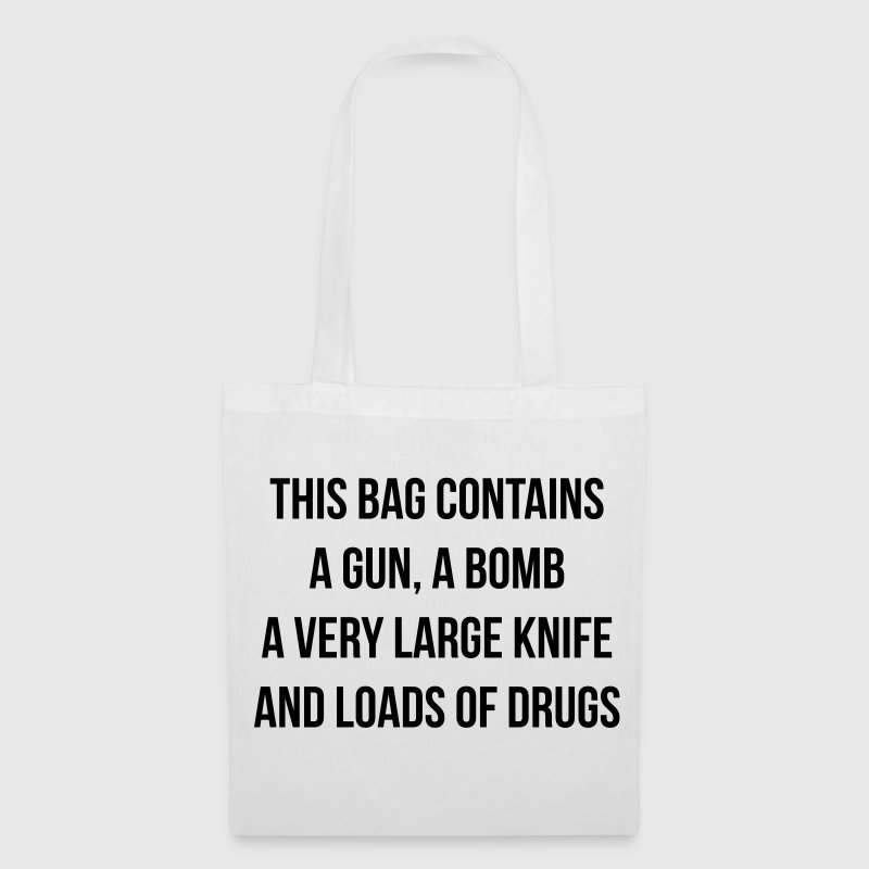 This bag contains a gun - Tas van stof