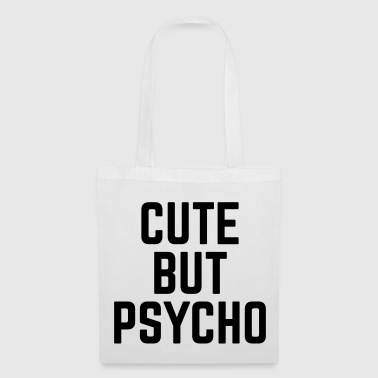 Cute But Psycho - Stoffveske