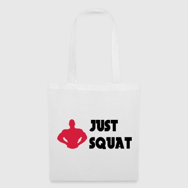 Just squat - Borsa di stoffa