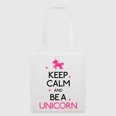 Keep Calm and be a unicorn - Stoffbeutel