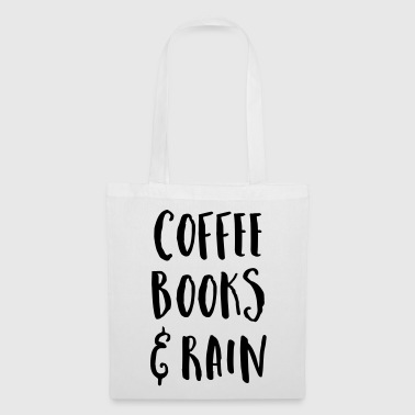 Coffee, Books & Rain Quote - Tote Bag