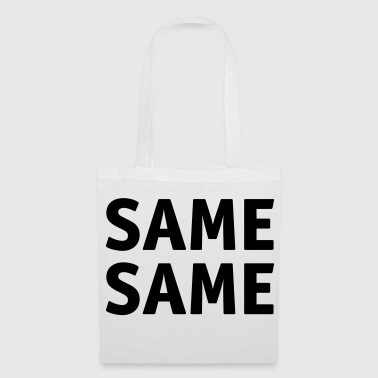 The same the same - Tote Bag