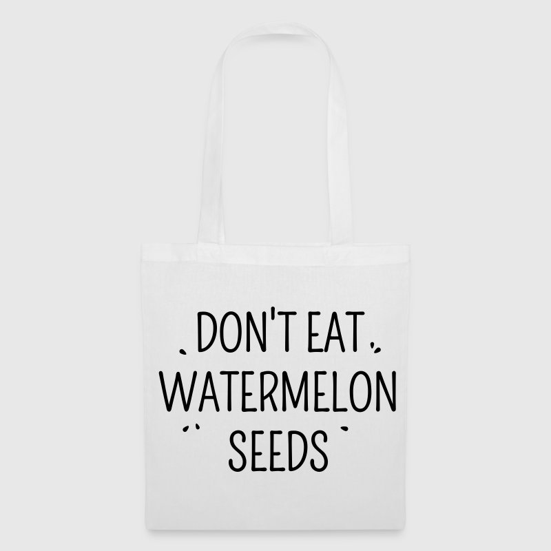Don't eat watermelon seeds - Tas van stof