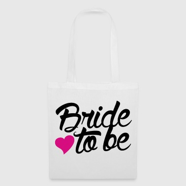 Bride to be - Tote Bag