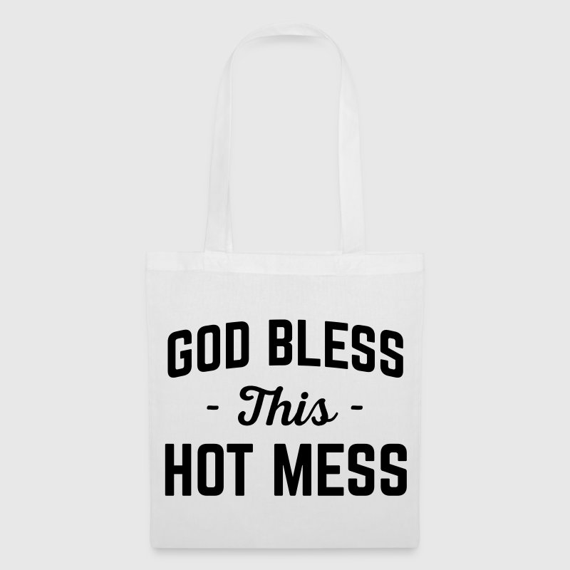 God Bless Hot Mess Funny Quote - Tote Bag