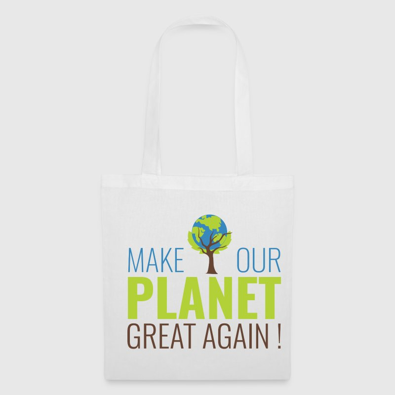 Make our planet great again - Tote Bag