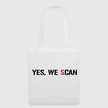 Nsa Yes, We Scan  NSA PRISM - Tote Bag