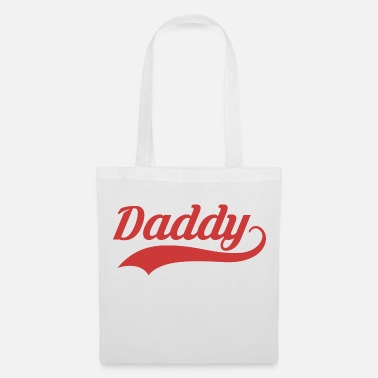 Daddy DADDY - Tote Bag