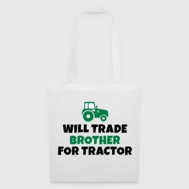 Will trade brother for tractor - Tote Bag