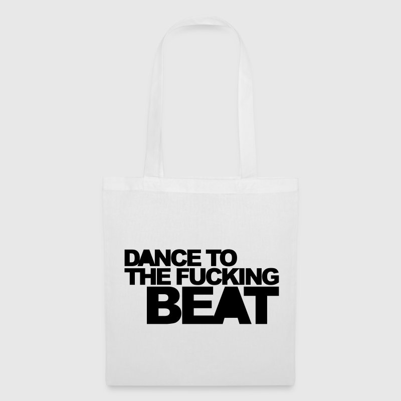 Dance To The Beat EDM Quote - Tote Bag