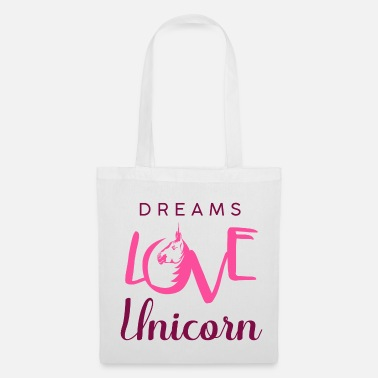 Unicorn Dreams love Unicorn - Stoffbeutel