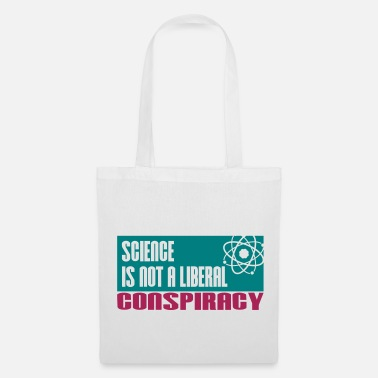 Atheism Science is not a liberal conspiracy - Tote Bag
