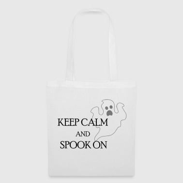 Keep Calm keep calm and spook on - Tote Bag