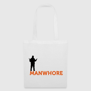 Whore Male whore! - Tote Bag