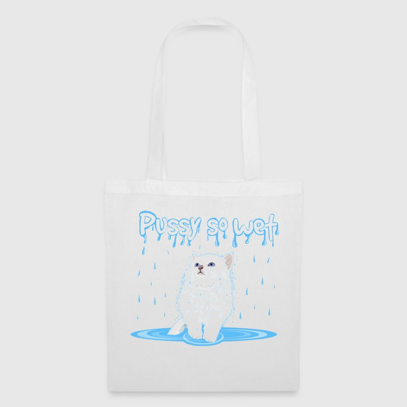 WET PUSSY - WET CAT - Tote Bag