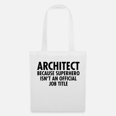 Architecte Architect - Superhero - Tote Bag