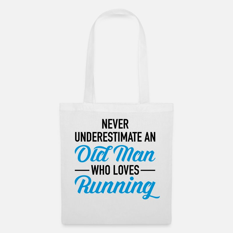 Running Tassen & rugzakken - Never Underestimate An Old Man Who Loves Running - Stoffentas wit