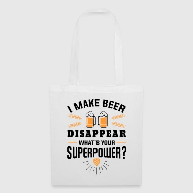 I make beer disappear what´s your superpower? - Tas van stof
