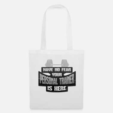 Personal Trainer Personal Trainer No Fear Your Personal Trainer is - Tote Bag