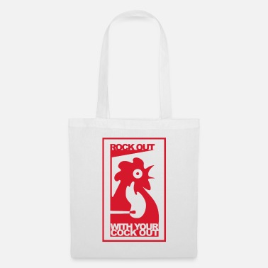 Rock Out ROCK OUT WITH YOUR COCK OUT - Tote Bag