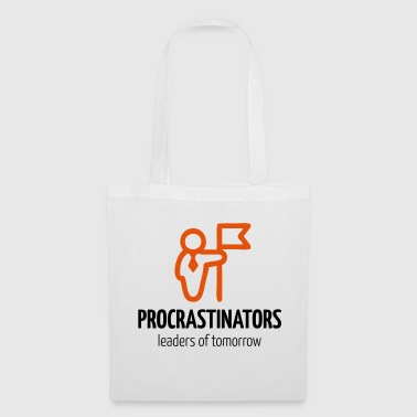 PROCRASTINATORS - Leaders of tomorrow! - Stoffbeutel
