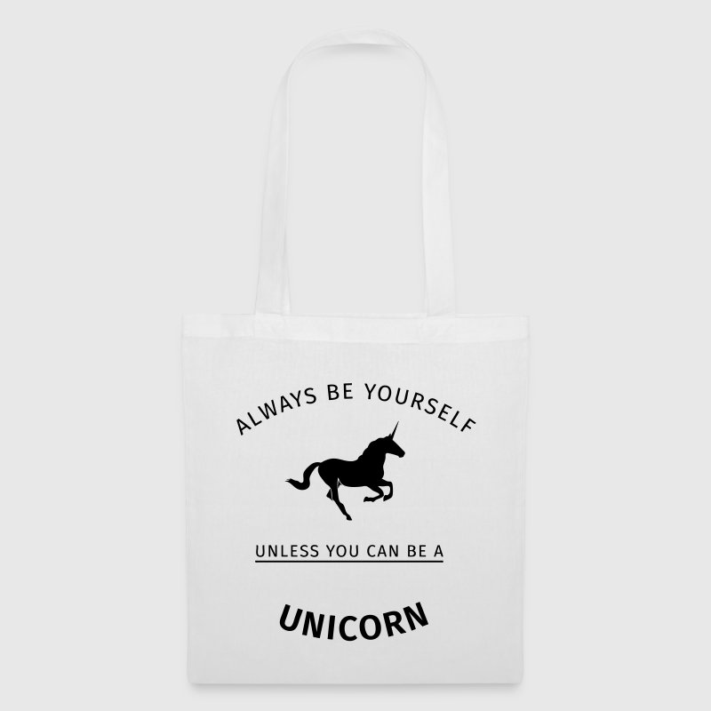 Always be yourself unless you can be a unicorn - Tas van stof