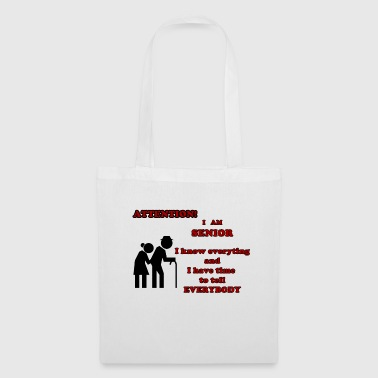 Attention, senior - Tote Bag