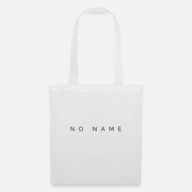 Name No name - Tote Bag