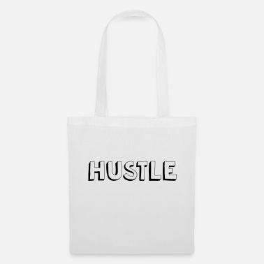 Hustle Hustle! - Tote Bag