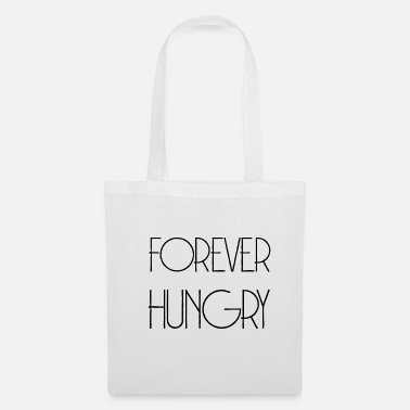 Hungry FOREVER HUNGRY - Wolverine Gift Idea - Tote Bag