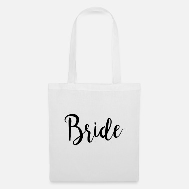 Bride To Be Bride / Bride - Tote Bag