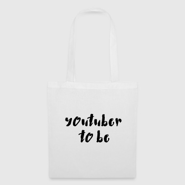 Youtuber to be - Tote Bag