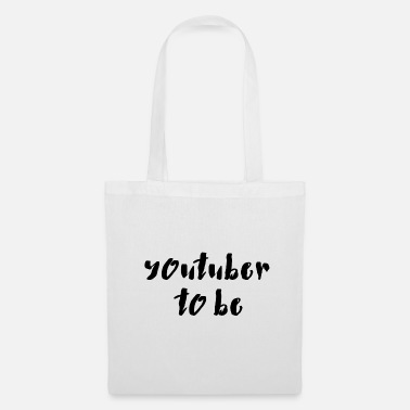 Youtuber Youtuber to be - Tote Bag