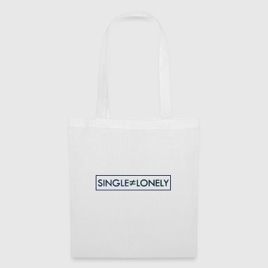 Single but not alone gift gift idea - Tote Bag