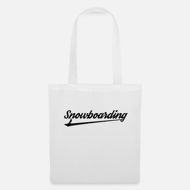 Snowboard Snowboarding Snowboarding Snowboarding Snowboarder - Tote Bag