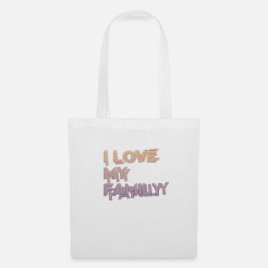 I Love I love my family - Tote Bag