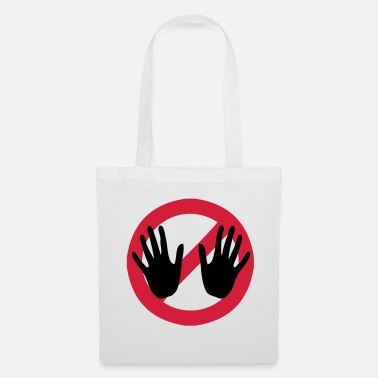 Touch Do not touch - Do not touch - Tote Bag