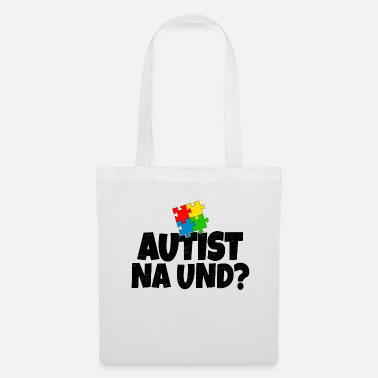 Intelligent Autist Na And? gift - Tote Bag