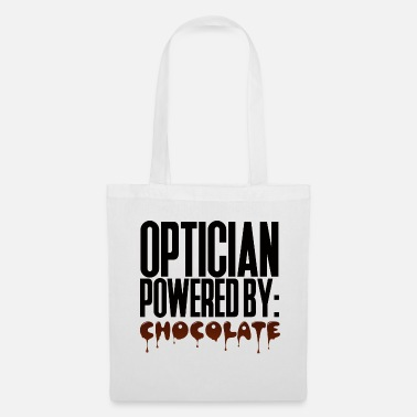 Opticien Opticien: Opticien alimenté par: Chocolat - Tote Bag